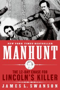Manhunt, by James Swanson