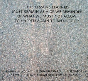 Sen. Inouye's quote on the Japanese American Memorial to Patriotism During WWII.